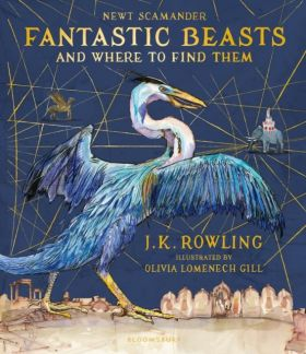 Fantastic Beasts and Where to Find Them: Illustrat