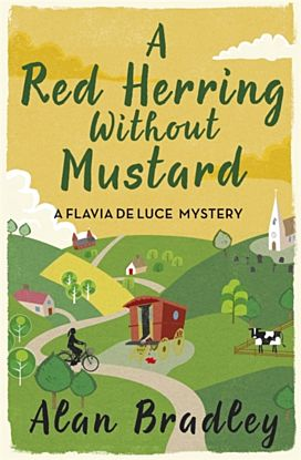 A Red Herring Without Mustard. Flavia de Luce 3