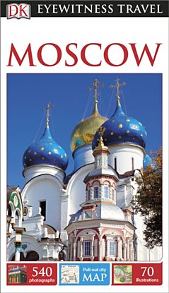 Moscow, DK Eyewitness Travel Guide