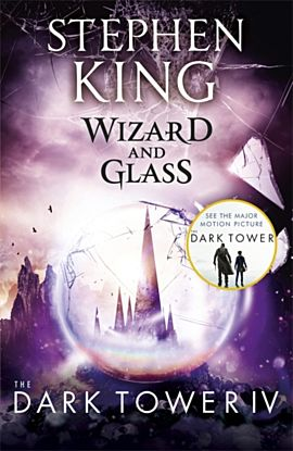 Wizard and Glass. Dark Tower 4