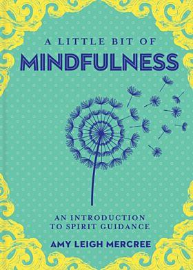 Mindfulness, A Little Bit of