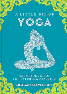 Yoga, A Little Bit of