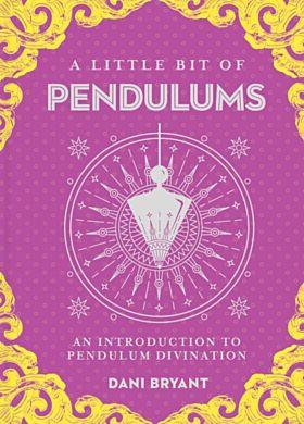 Little Bit of Pendulums, A