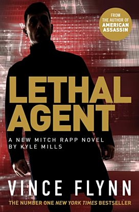 Lethal Agent. The Mitch Rapp Series 18