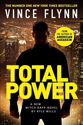 Total Power. The Mitch Rapp Series 19