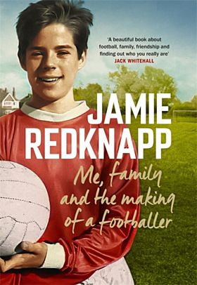 Me, Family and the Making of a Footballer