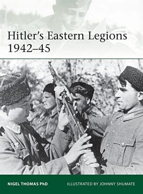 Hitler's Eastern Legions 1942-45