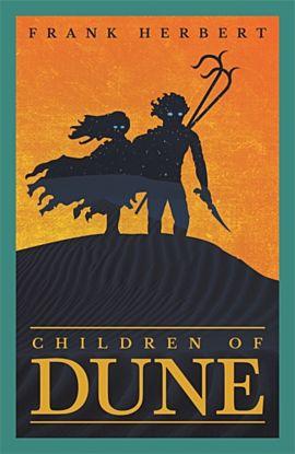 Children Of Dune. The Third Dune Novel