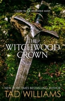 Witchwood Crown, The. Last King of Osten Ard Bk 1