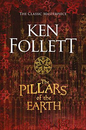 Pillars of the Earth, The. Kingsbridge Series 1