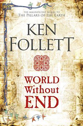 World Without End. Kingsbridge Series 2
