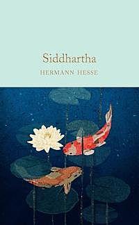 Siddhartha. Macmillan Collector's Library