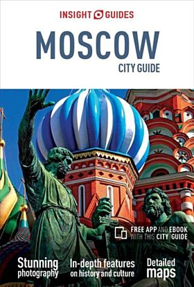 Insight Guides City Guide Moscow (Travel Guide with Free eBook)