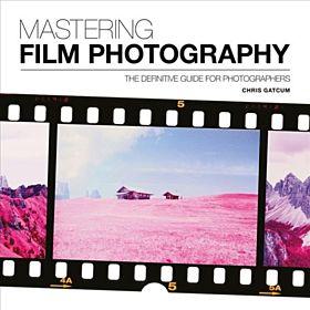 Mastering Film Photography