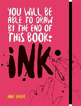 You Will Be Able to Draw by the End of this Book: