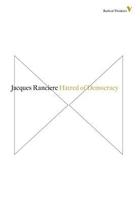 Hatred of democracy