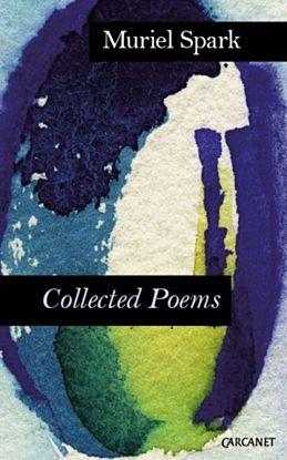 Complete Poems: Muriel Spark