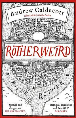 Rotherweird. Rotherweird Book 1