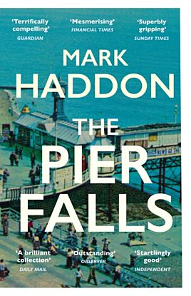 The pier falls and other stories