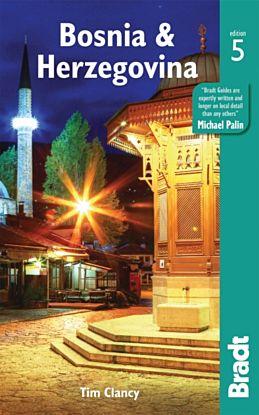 Bosnia & Herzegovina Bradt Guide 5th ed