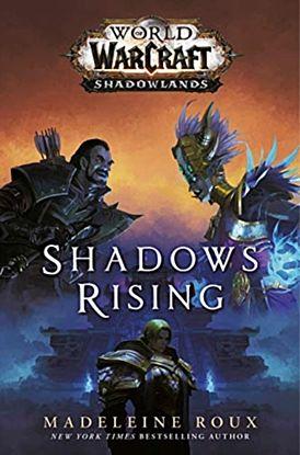 World of Warcraft: Shadows Rising