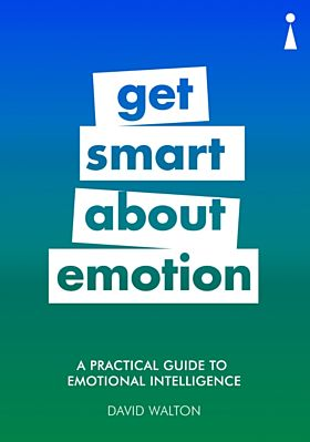 A Practical Guide to Emotional Intelligence