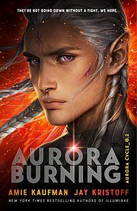 Aurora Burning. The Aurora Cycle 2
