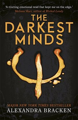 The Darkest Minds. A Darkest Minds Trilogy 1