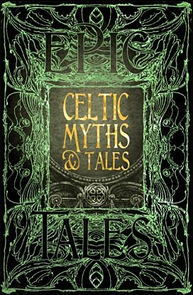 Celtic Myths & Tales