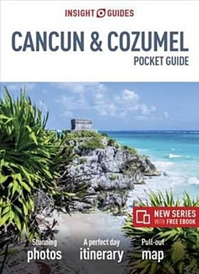 Insight Guides Pocket Cancun & Cozumel (Travel Guide with Free eBook)