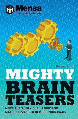 Mensa - Mighty Brain Teasers