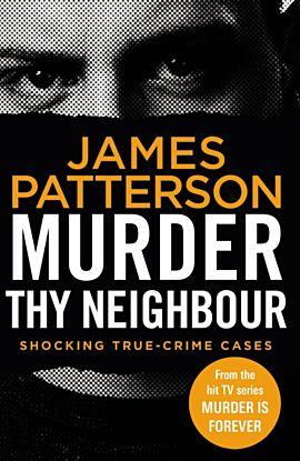 Murder Thy Neighbour