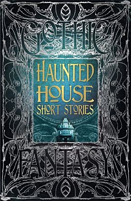 Haunted House Short Stories
