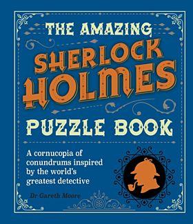The Amazing Sherlock Holmes Puzzle Book