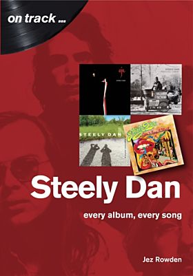 Steely Dan: The Music of Walter Becker & Donald Fa