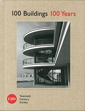 celebr 100 Buildings, 100 Years