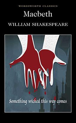 Macbeth. Wordsworth Classics