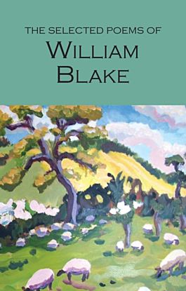 The Selected Poems of William Blake