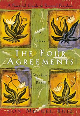 Four Agreements Wisdom Book, The