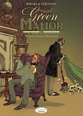 Green Manor Vol.2: the Inconvenience of Being Dead