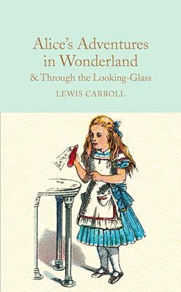 Alice's Adventures in Wonderland & Through the Loo
