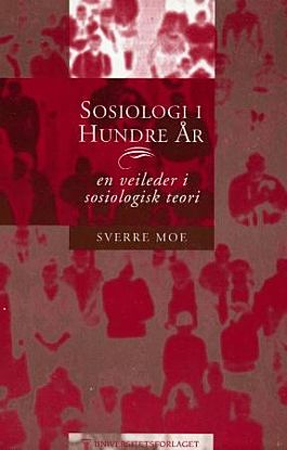 Sosiologi i hundre år