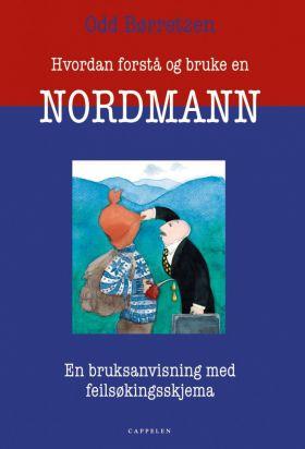 Hvordan forstå og bruke en nordmann
