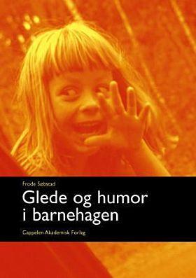 Glede og humor i barnehagen