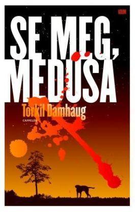 Se meg, Medusa