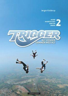 Trigger 2