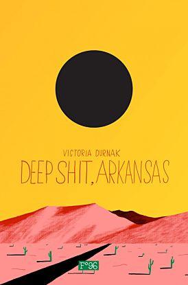 Deep shit, Arkansas