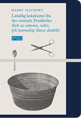 Landlig kokekunst fra det sentrale Frankrike