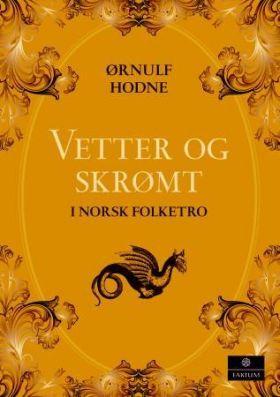 Vetter og skrømt i norsk folketro