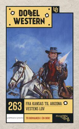 Fra Kansas til Arizona ; Vestens lov